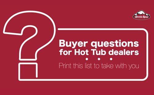 buyer questions for hot tub dealers